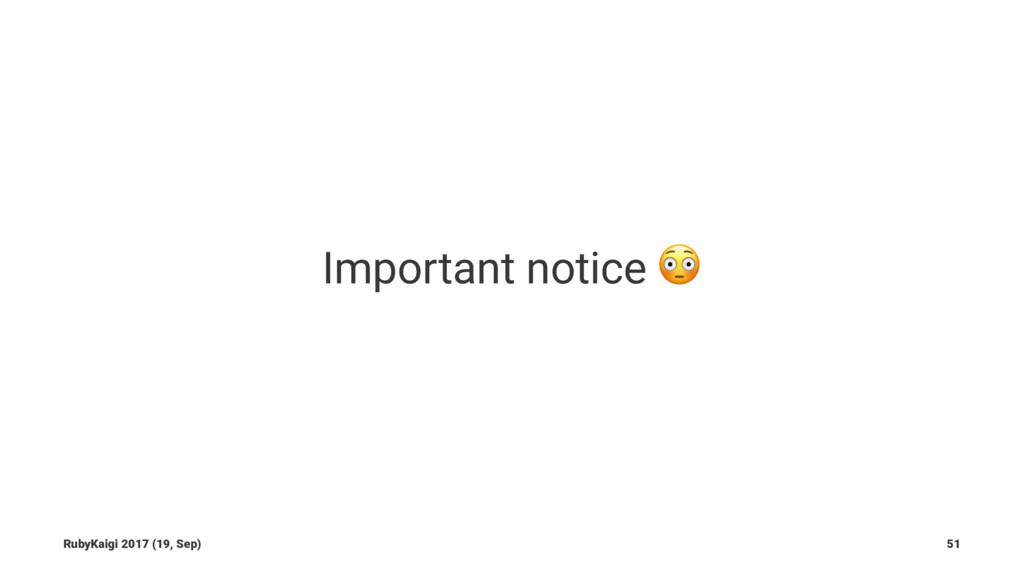 Important notice ! RubyKaigi 2017 (19, Sep) 51