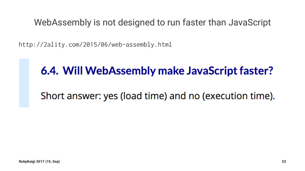 WebAssembly is not designed to run faster than ...