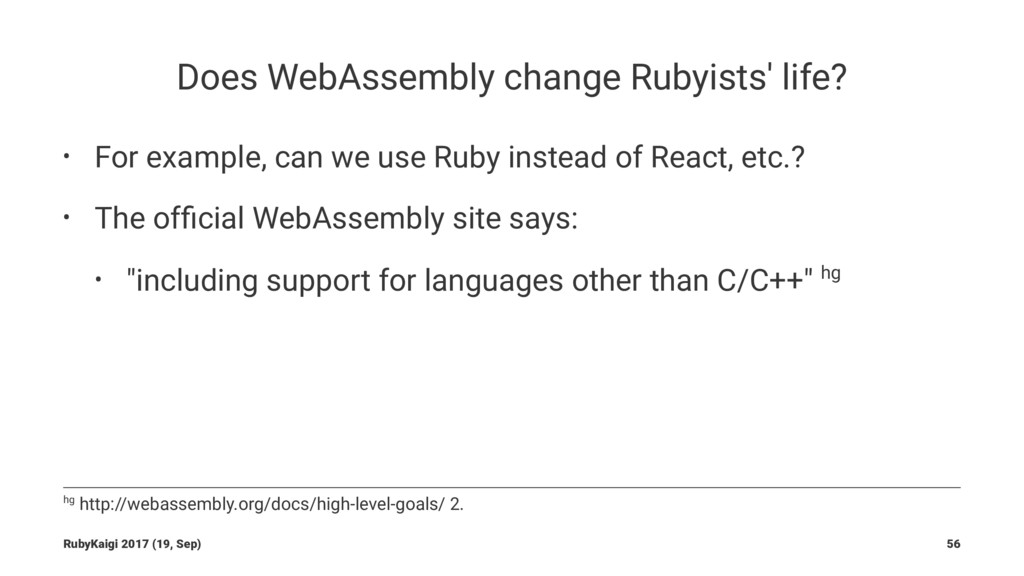Does WebAssembly change Rubyists' life? • For e...