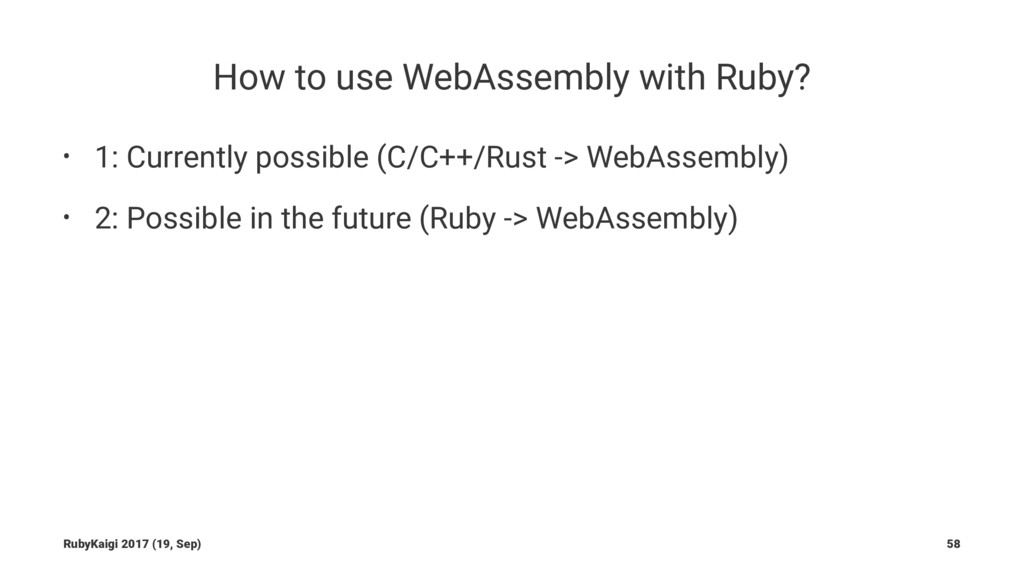 How to use WebAssembly with Ruby? • 1: Currentl...
