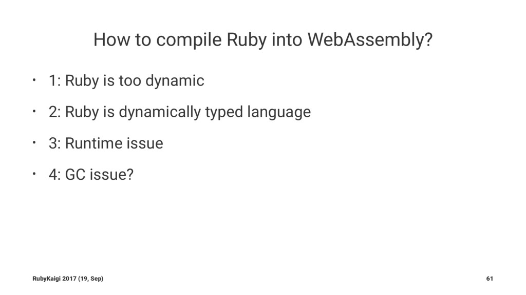 How to compile Ruby into WebAssembly? • 1: Ruby...