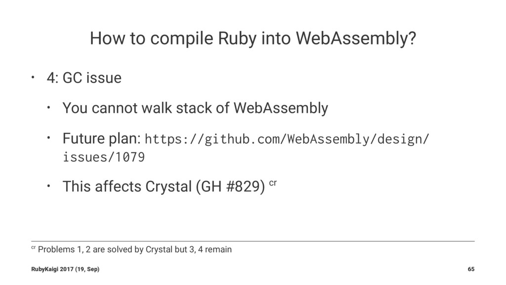 How to compile Ruby into WebAssembly? • 4: GC i...