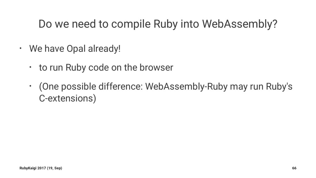 Do we need to compile Ruby into WebAssembly? • ...