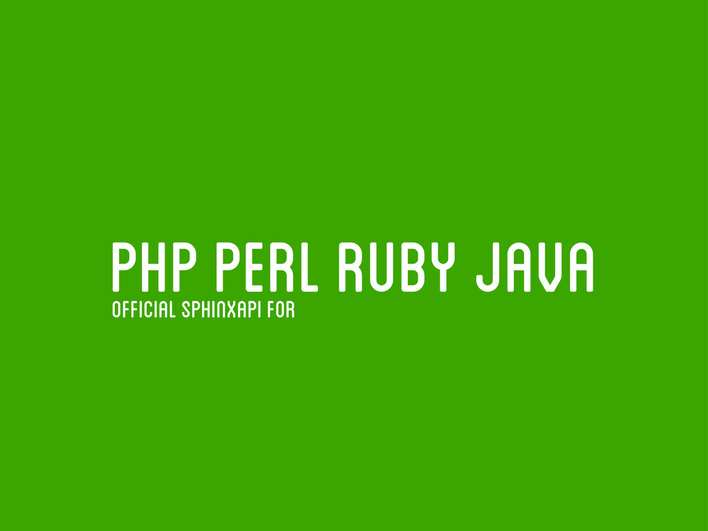 php perl ruby java official Sphinxapi for