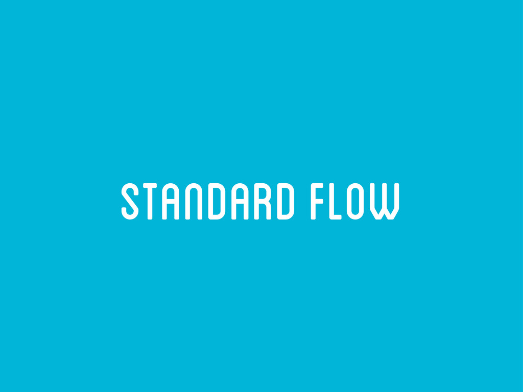 standard flow