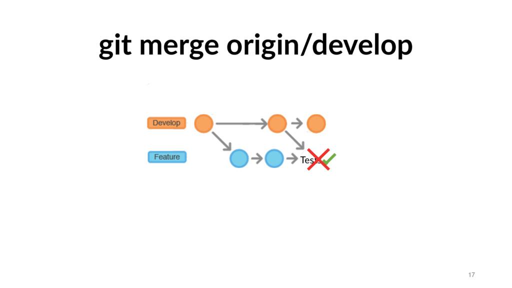 git merge origin/develop Tests 17