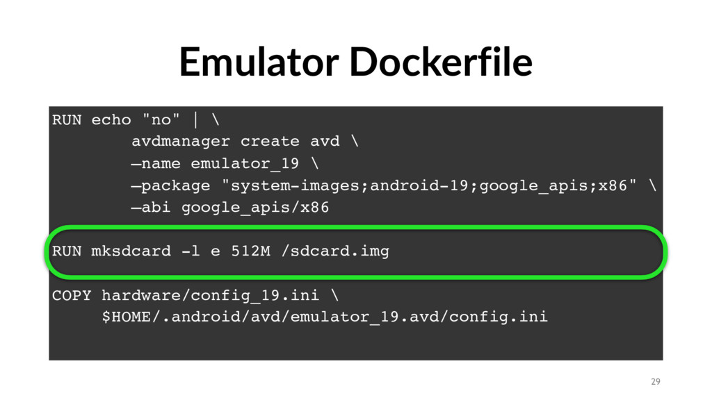 "Emulator Dockerfile RUN echo ""no"" | \ avdmanage..."