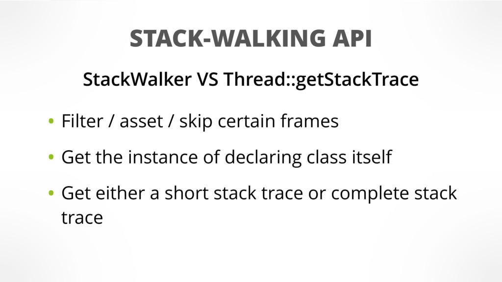 STACK-WALKING API StackWalker VS Thread::getSta...