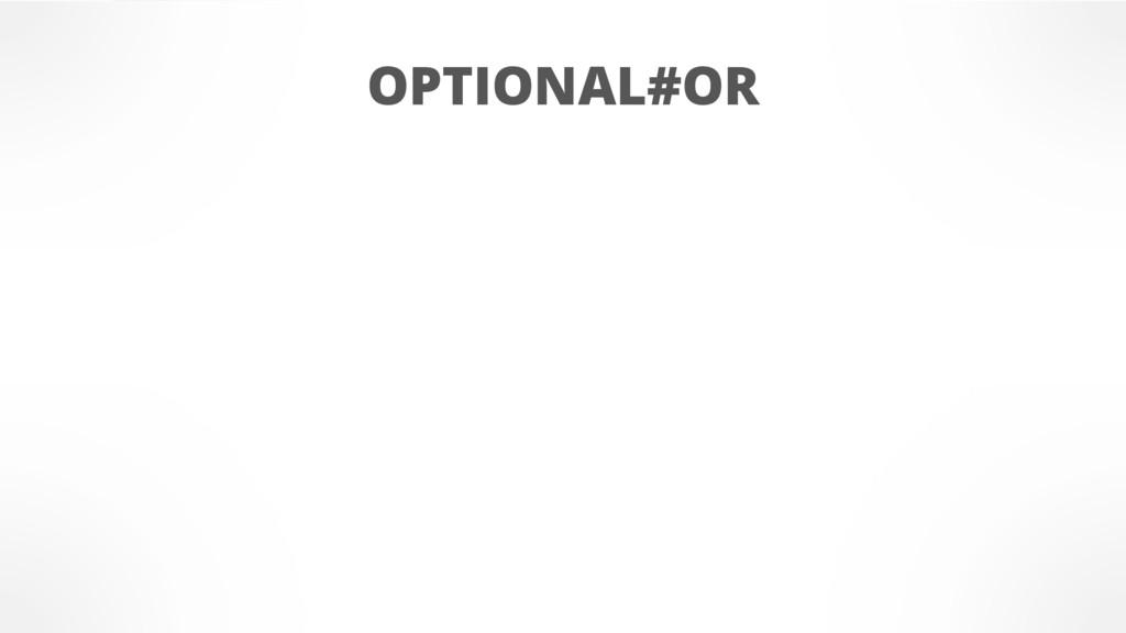 OPTIONAL#OR