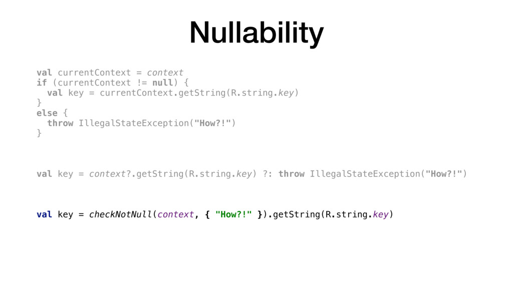 Nullability val currentContext = context if (cu...