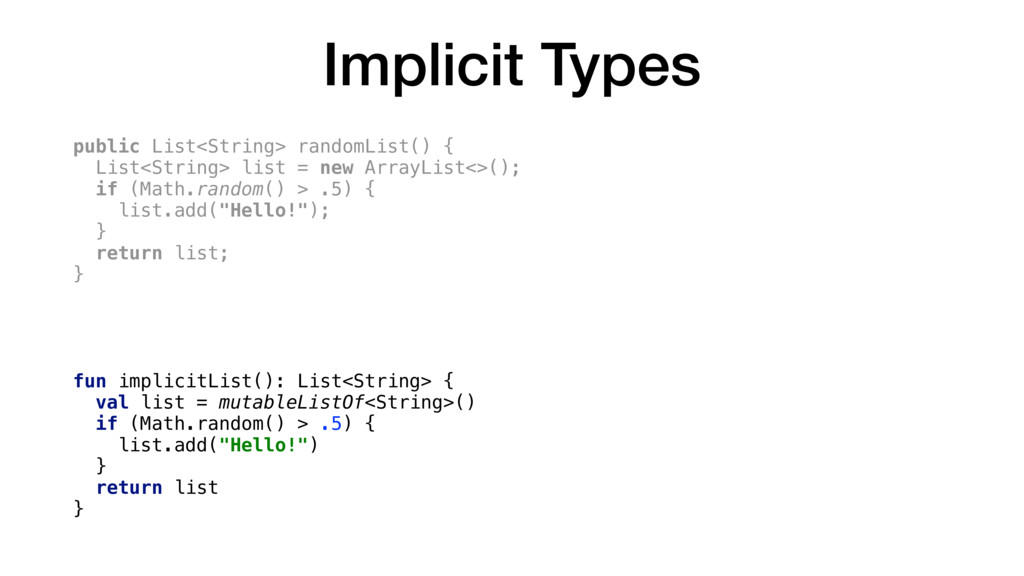Implicit Types public List<String> randomList()...