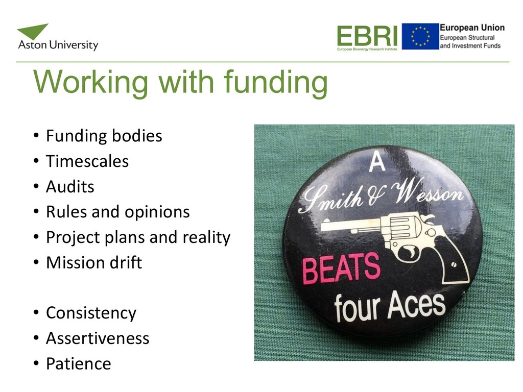 Working with funding • Funding bodies • Timesca...
