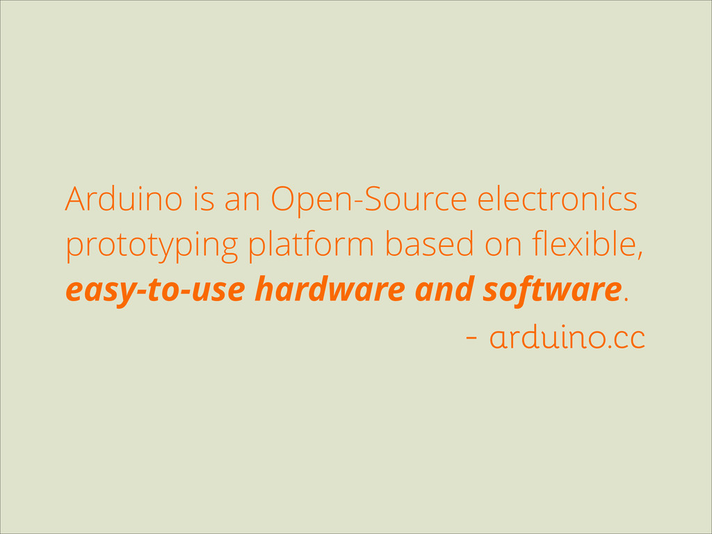 Arduino is an Open-Source electronics prototypi...