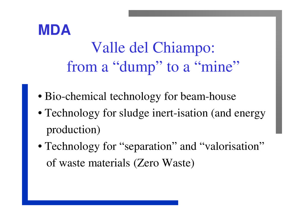 """MDA Valle del Chiampo: from a """"dump"""" to a """"mine..."""