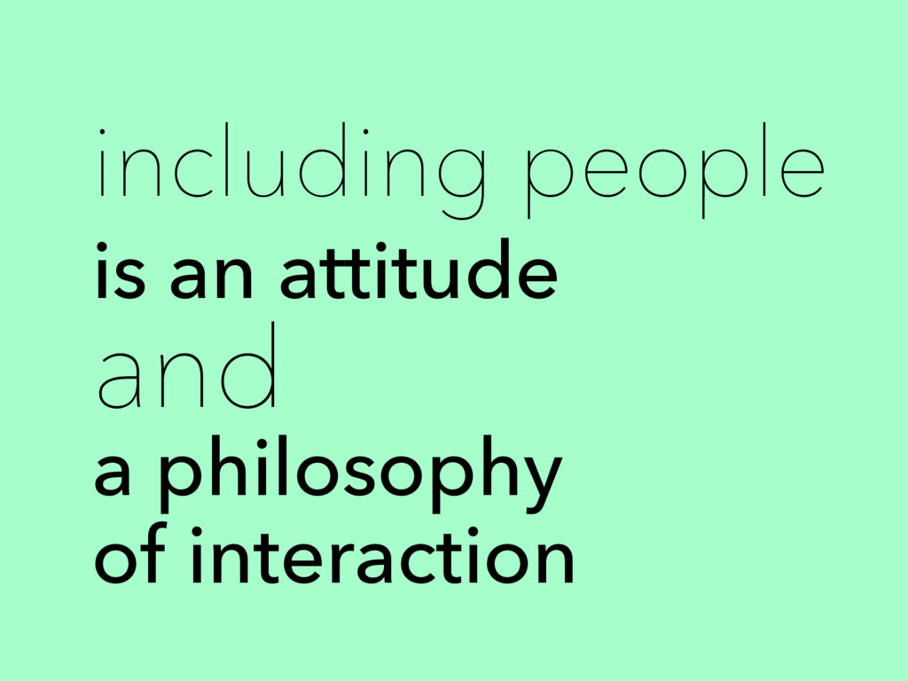 including people is an attitude and a philosoph...