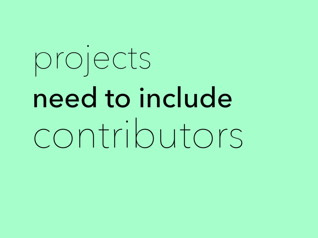 projects need to include contributors