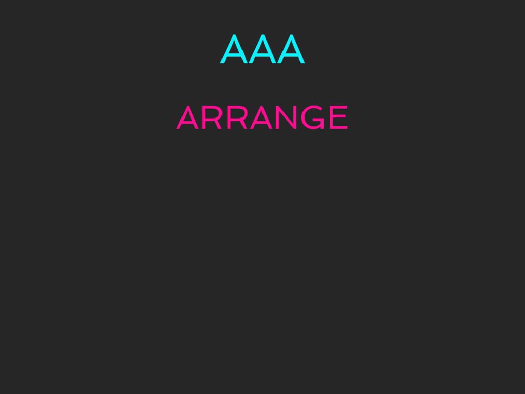 AAA ARRANGE