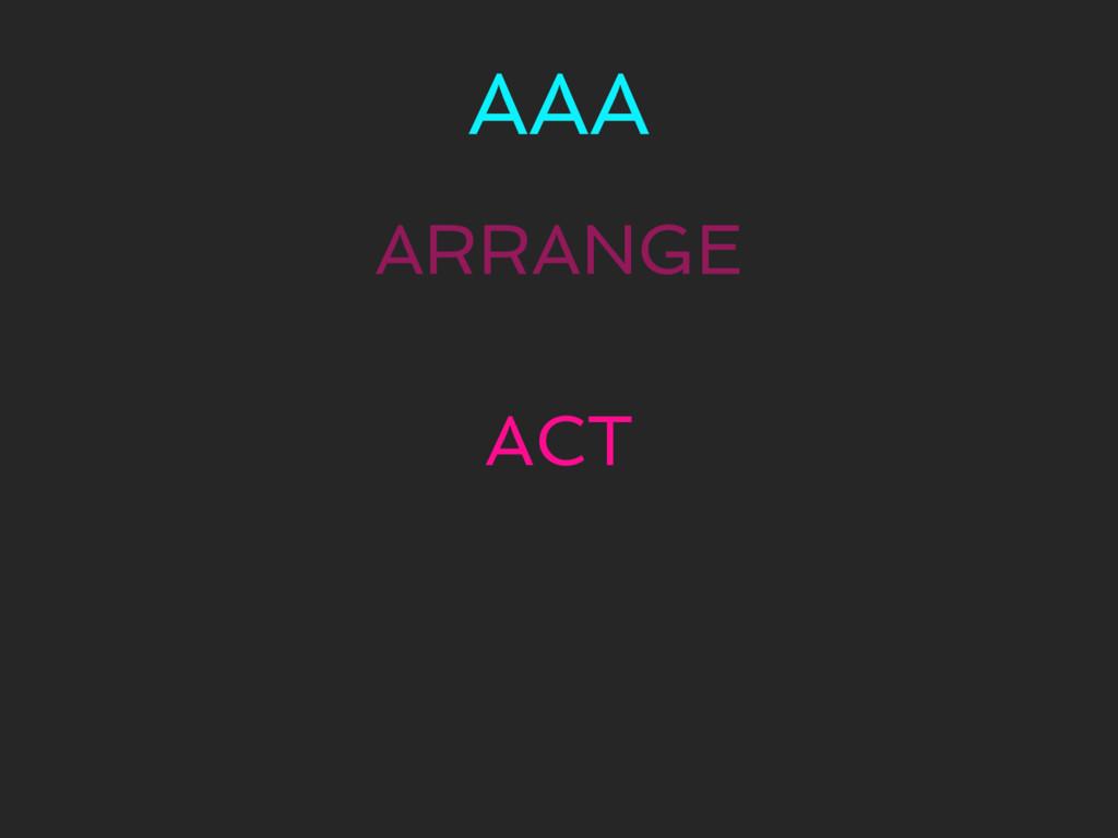 AAA ARRANGE ACT