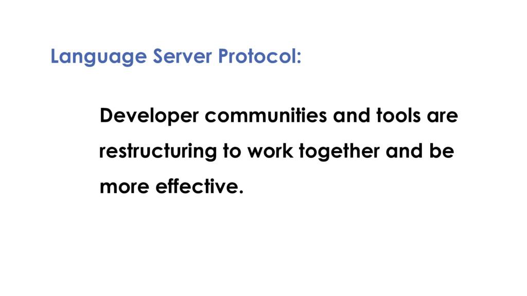 Language Server Protocol: Developer communities...