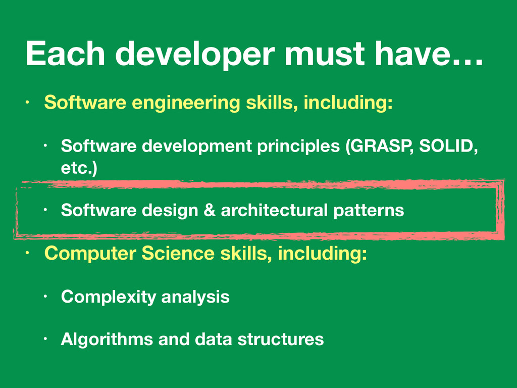Each developer must have… • Software engineerin...