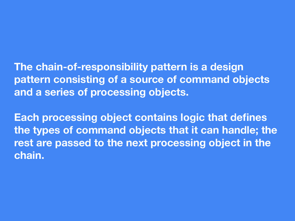 The chain-of-responsibility pattern is a design...