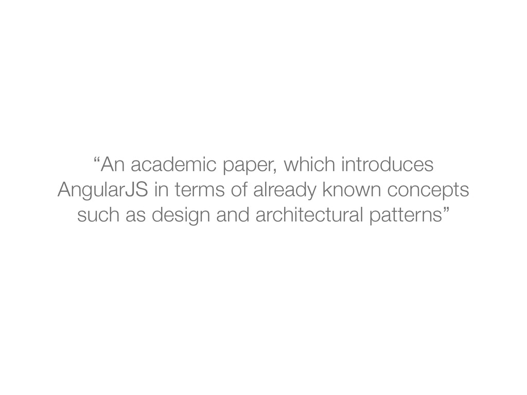 """An academic paper, which introduces AngularJS ..."
