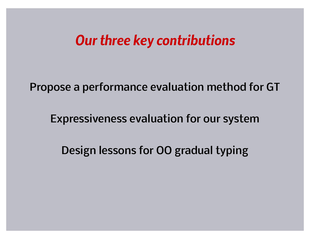 Our three key contributions Propose a performan...