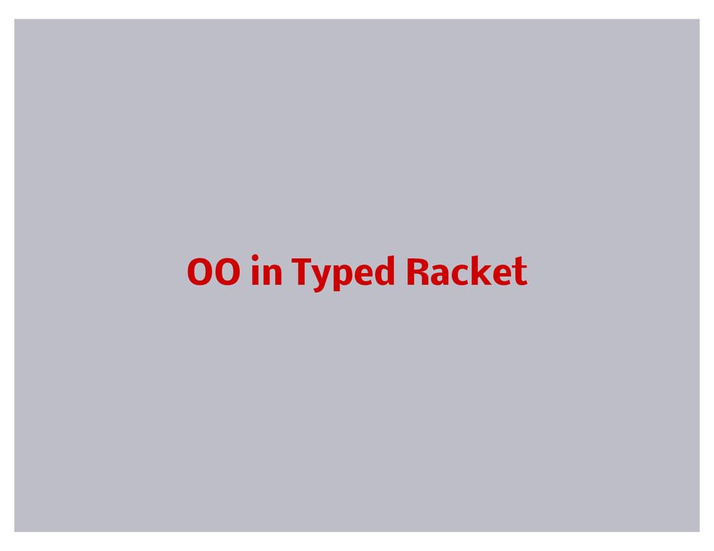OO in Typed Racket