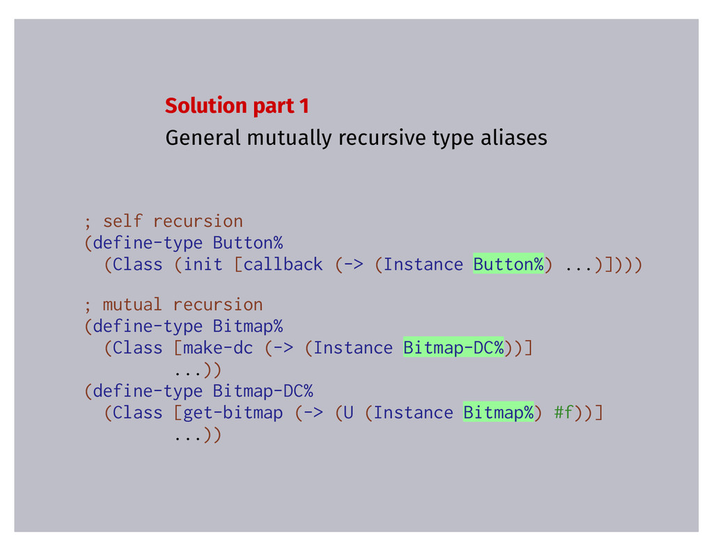 Solution part 1 General mutually recursive type...