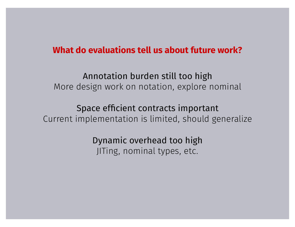What do evaluations tell us about future work? ...