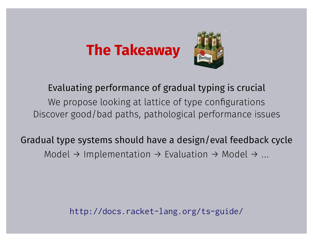 The Takeaway Evaluating performance of gradual ...