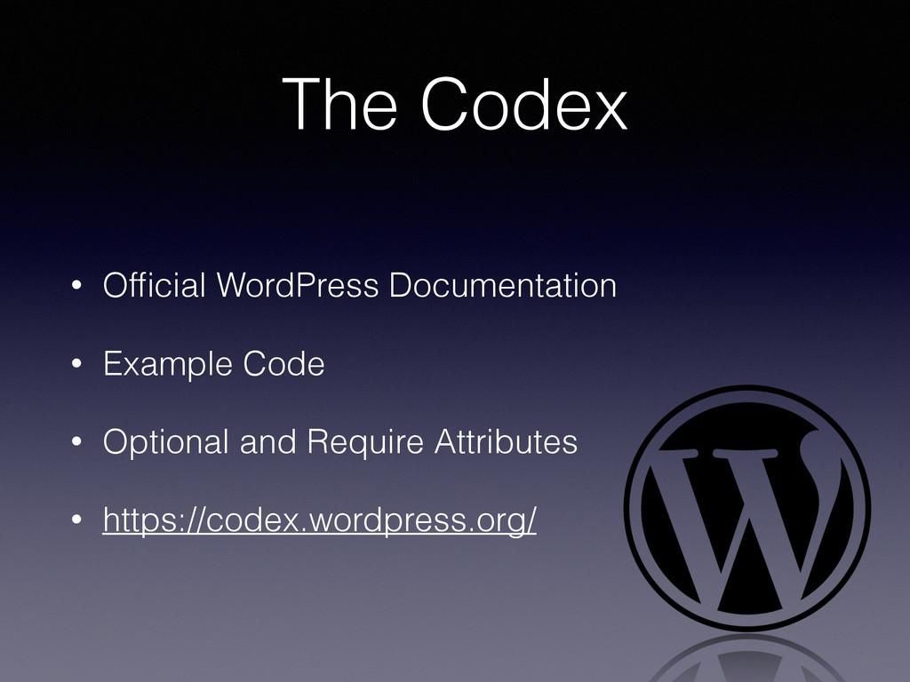 The Codex • Official WordPress Documentation • E...