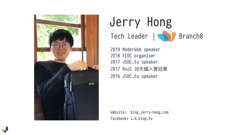 Jerry Hong Tech Leader | Website: blog.jerry-ho...