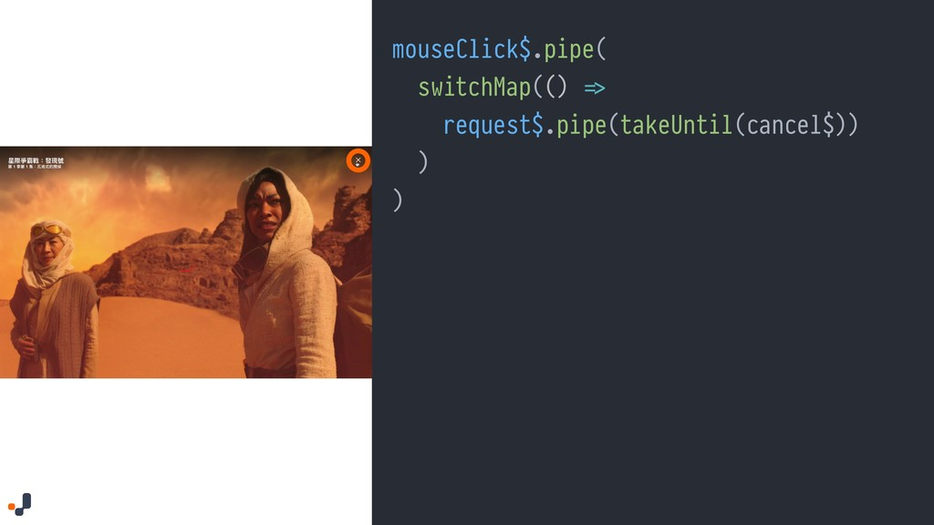 "mouseClick$.pipe( switchMap(() ""=> request$.pip..."