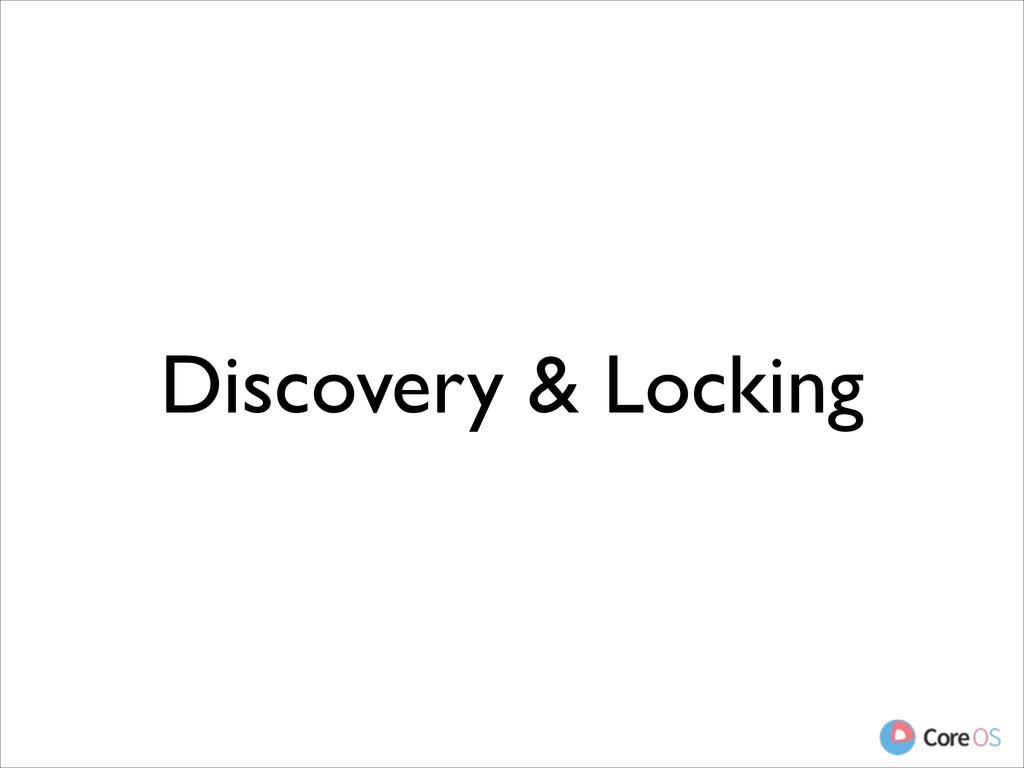 Discovery & Locking