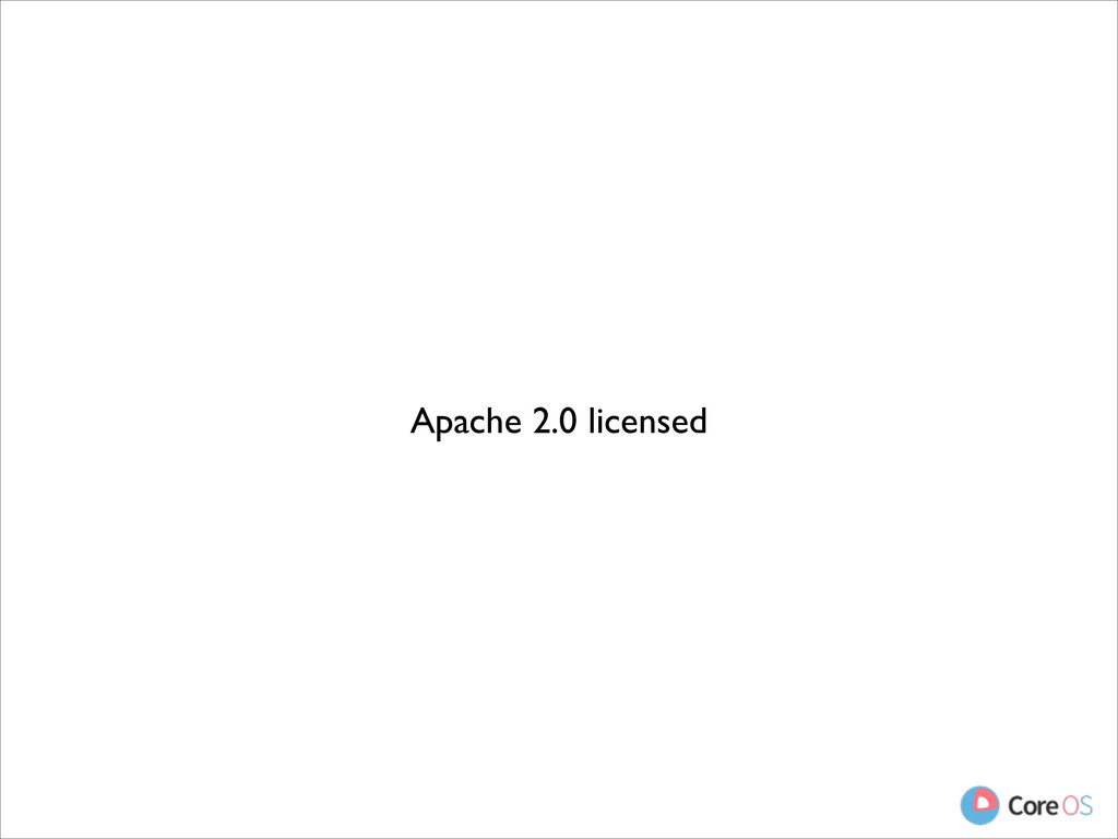 Apache 2.0 licensed