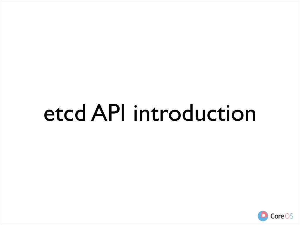 etcd API introduction
