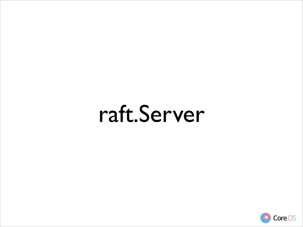 raft.Server