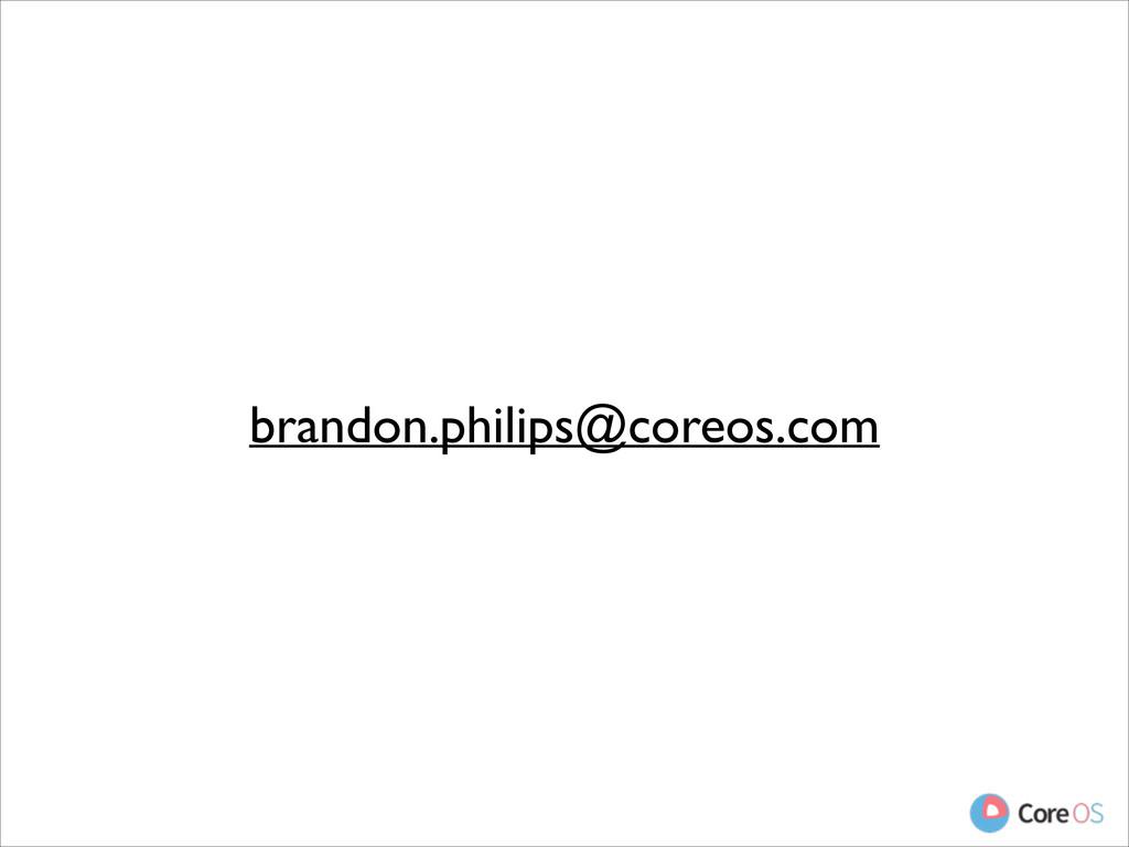brandon.philips@coreos.com