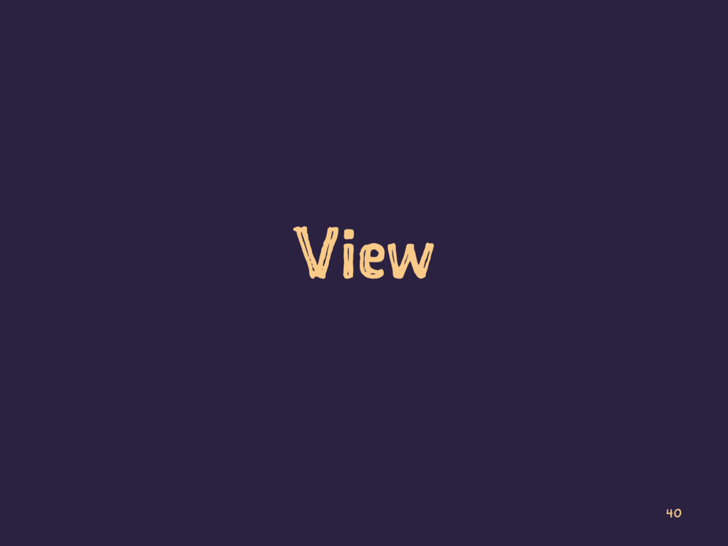 View 40