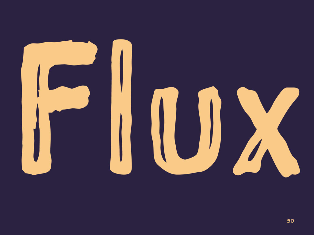 Flux 50