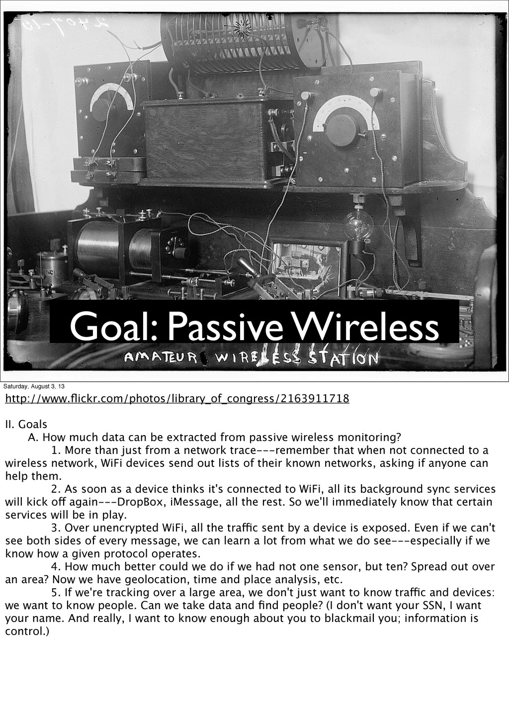 Goal: Passive Wireless Saturday, August 3, 13 h...