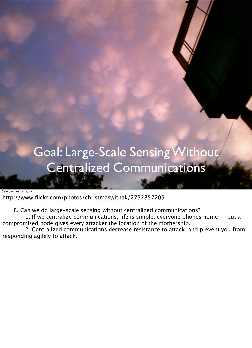 Goal: Large-Scale Sensing Without Centralized C...