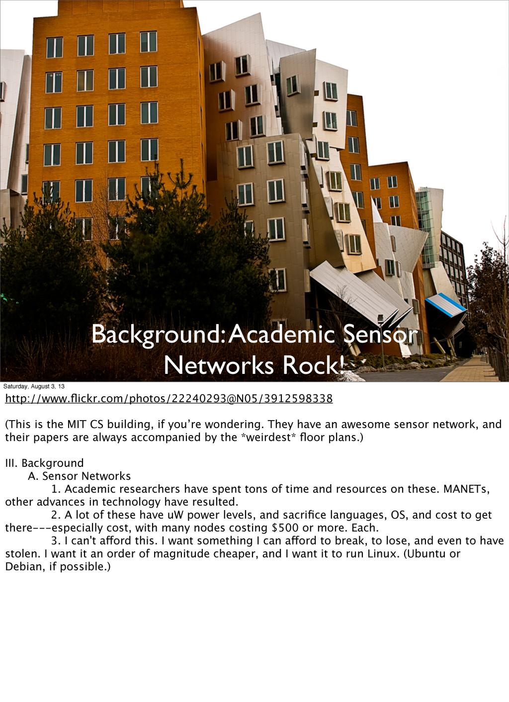 Background: Academic Sensor Networks Rock! Satu...