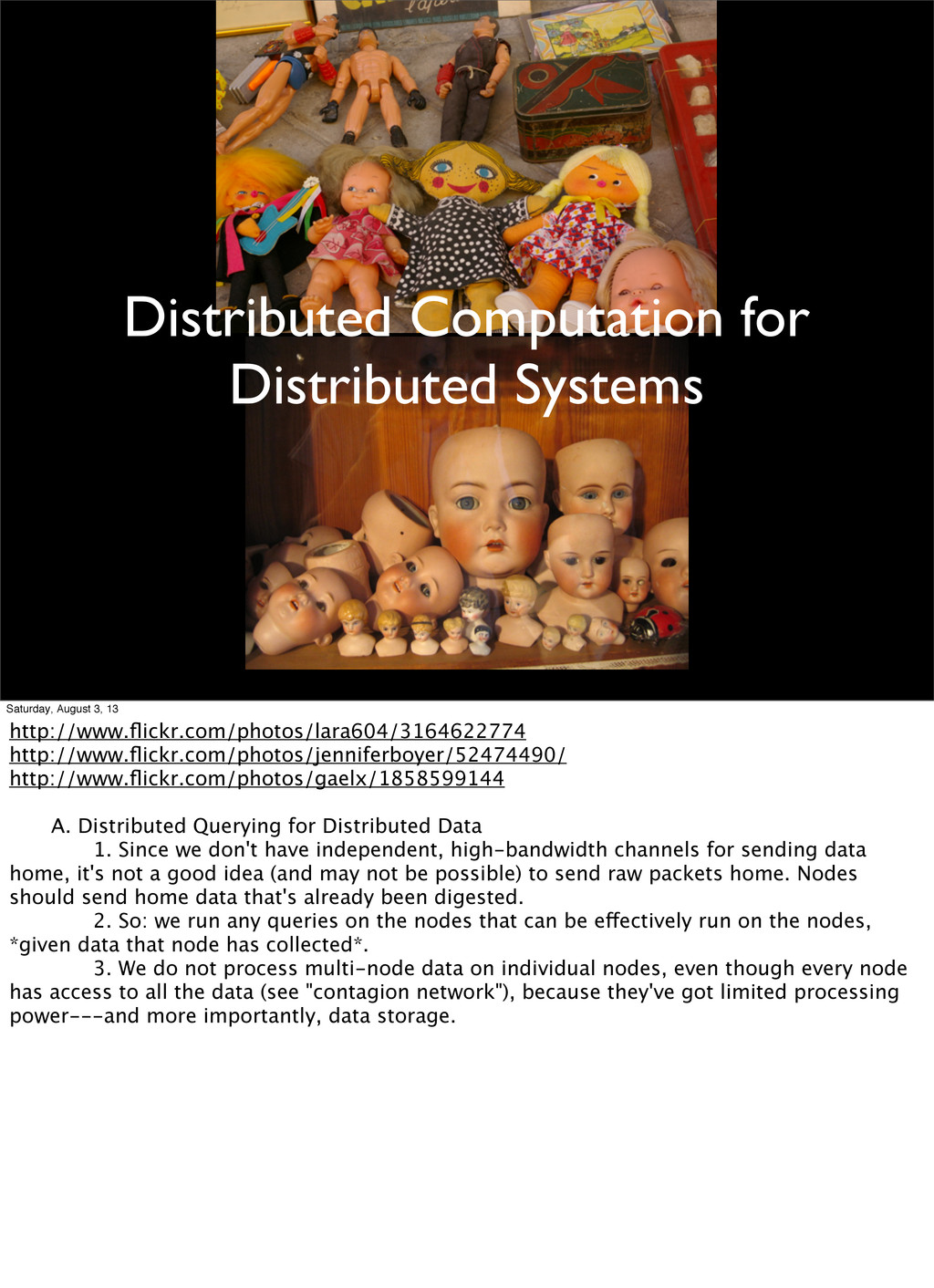 Distributed Computation for Distributed Systems...
