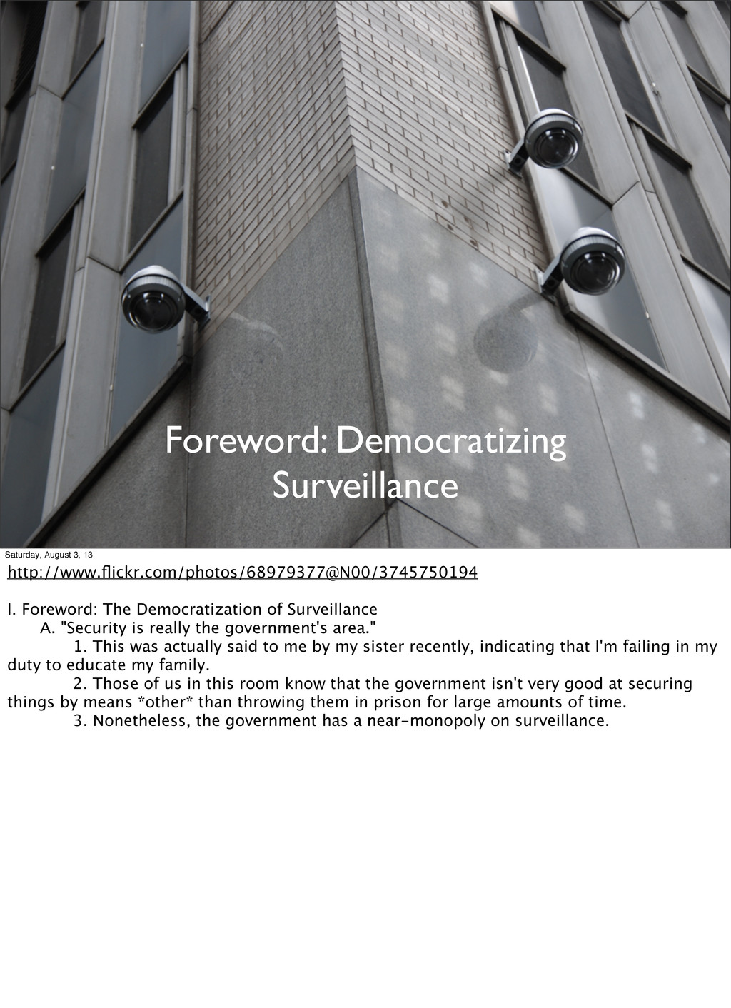 Foreword: Democratizing Surveillance Saturday, ...