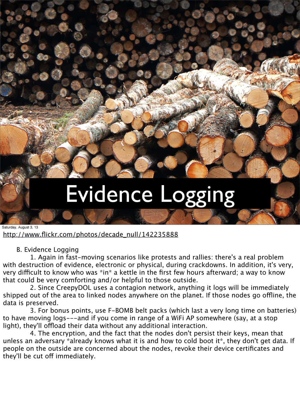 Evidence Logging Saturday, August 3, 13 http://...