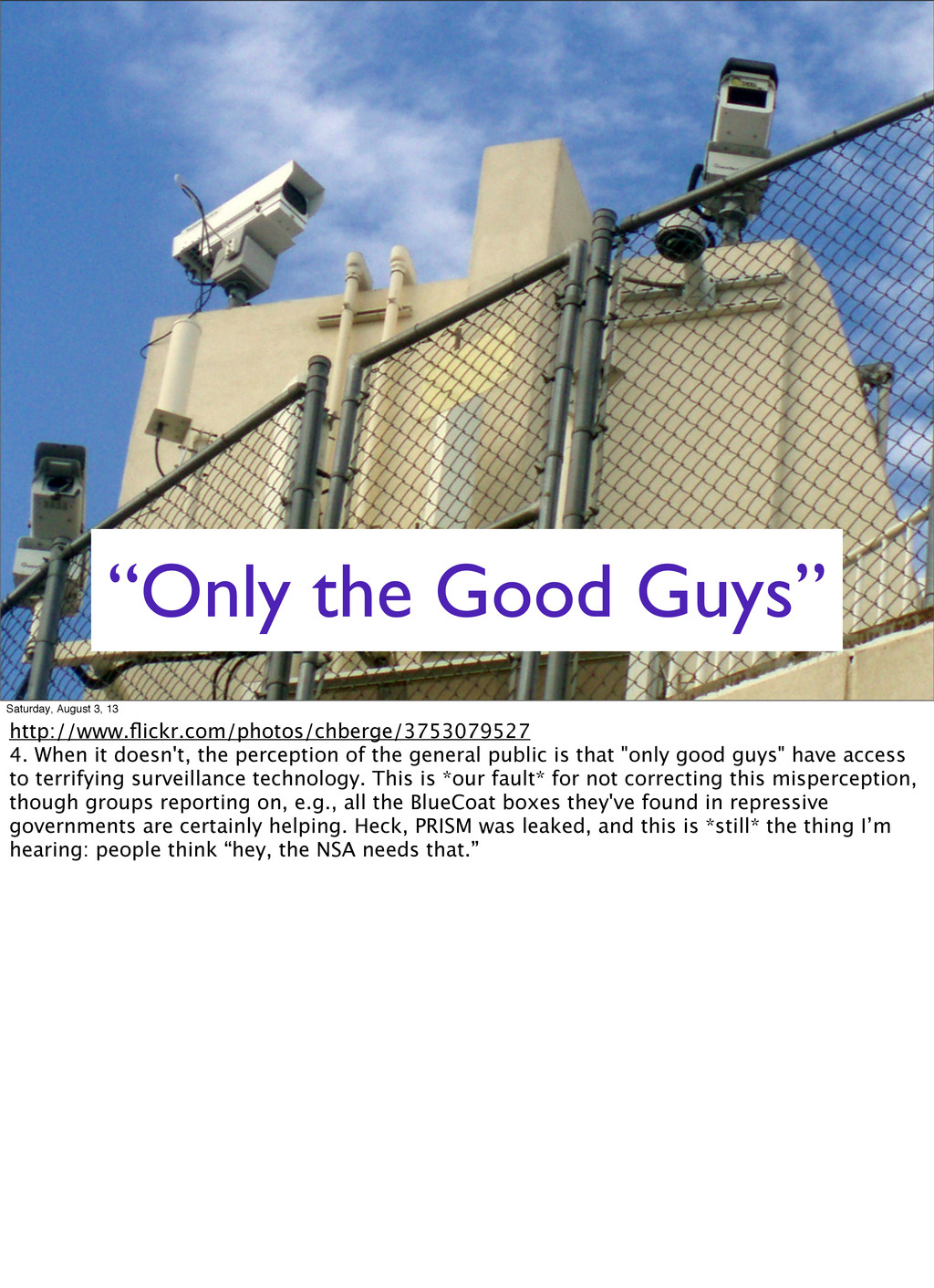 """Only the Good Guys"" Saturday, August 3, 13 htt..."