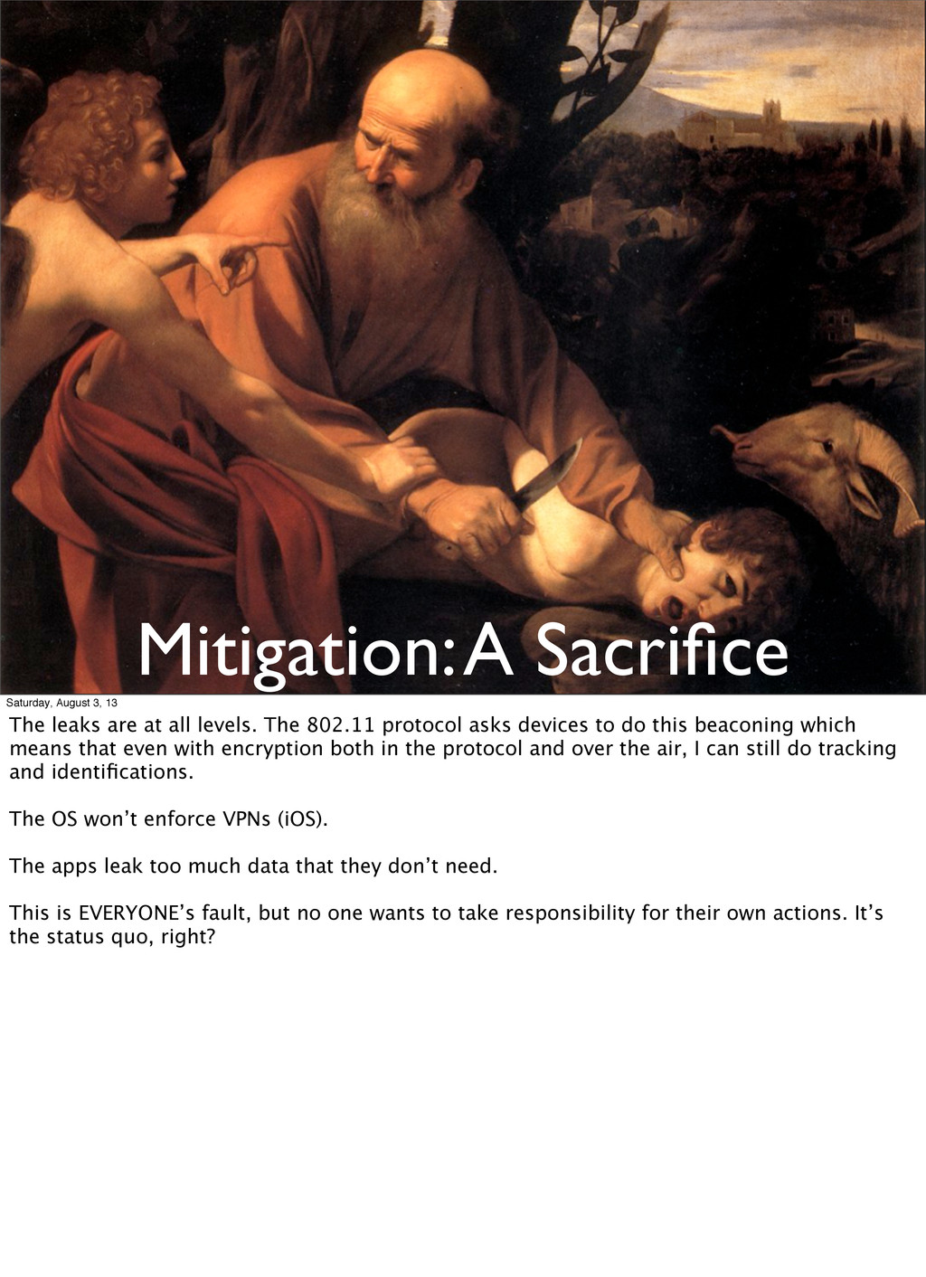 Mitigation: A Sacrifice Saturday, August 3, 13 T...