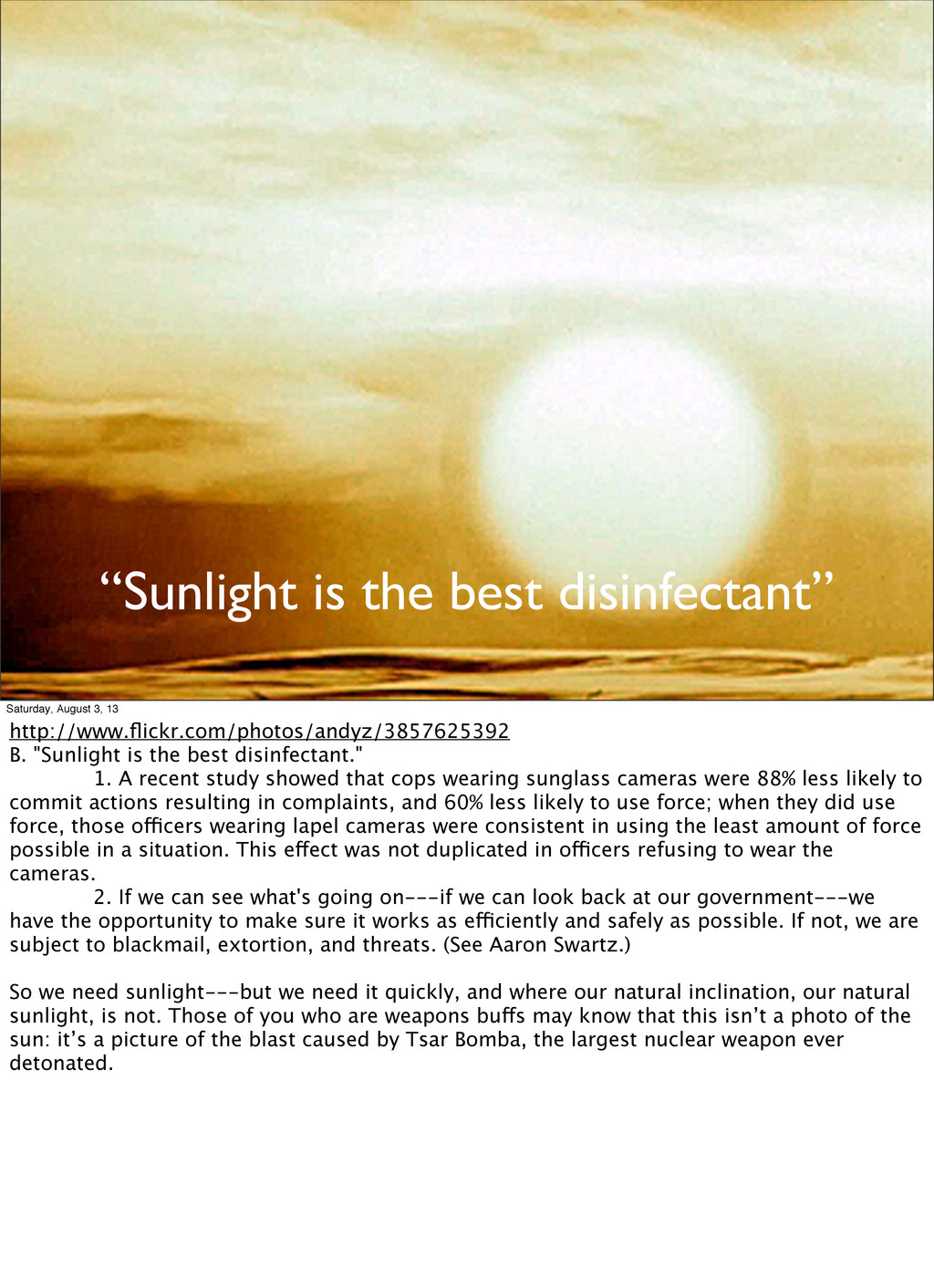 """Sunlight is the best disinfectant"" Saturday, A..."